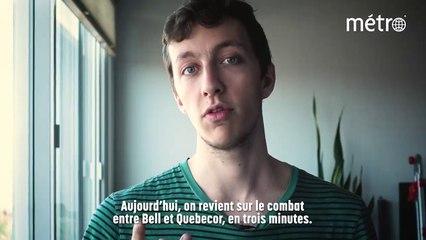 l'Actu en 3 minutes: la guerre Bell-Québécor