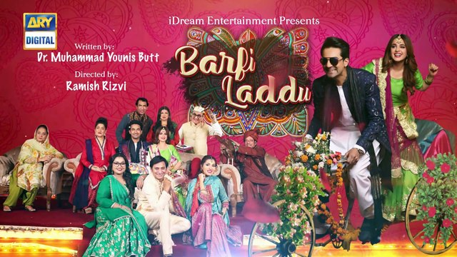 Barfi Laddu Episode - 01 - Eid Day 2 - Ary Digital Drama - 6th June 2019