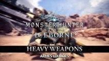 Monster Hunter World : Iceborne - Armes Lourdes