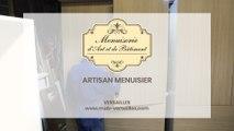 MAB, Menuiserie d'Art et du Bâtiment, artisan menuisier à Versailles.