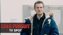 Cold Pursuit (2019 Movie) Official TV Spot Pursuit  Liam Neeson, Laura Dern, Emmy Rossum