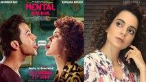 Kangana Ranaut takes over Mental Hai Kya direction too after Manikarnika? | FilmiBeat