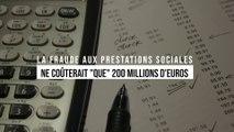 """La fraude aux prestations sociales ne coûterait """"que"""" 200 millions d'euros par an"""