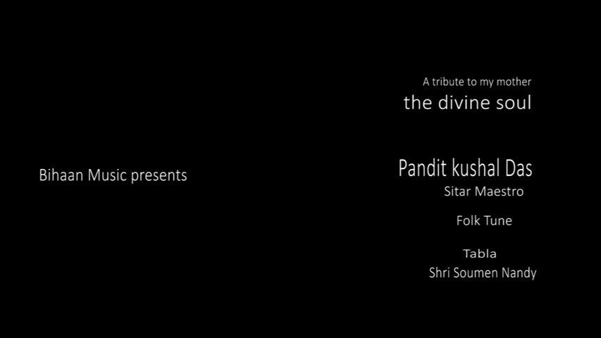 Folk Tune || Pt Kushal Das || Tabla Soumen Nandy || Instrumental Sitar || Bihaan Music