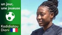 Un jour, une joueuse : Kadidiatou Diani