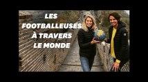 """""""Little Miss Soccer"""", le tour du monde des femmes qui font le foot"""