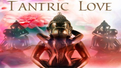 Relaxing Music for Tantra, Tantric Love Music, Relaxing Music