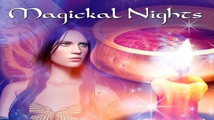Beautiful Music: Magickal Nights, Enchanting Music
