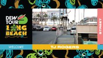 Welcome TJ Rogers to Olympic Street Qualifier | 2019 Dew Tour Long Beach