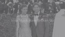 Bradley Cooper and Irina Shayk Have Broken Up