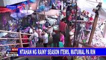 Bentahan ng rainy season items, matumal pa rin