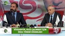 Sivasspor, Rıza Çalımbay için imza töreni düzenledi