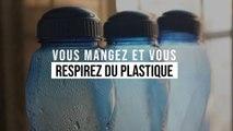 Vous respirez et mangez du plastique