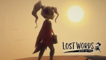 Lost Words : Beyond the Page - Trailer E3 2019