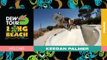 Welcome Keegan Palmer Olympic Park Competition | 2019 Dew Tour