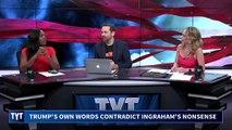 Trump Makes Laura Ingraham Look Stupid