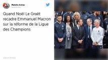 Ligue des champions. Noël Le Graët répond à Emmanuel Macron: «La politique ne doit pas entrer dans cette voie-là»