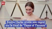 Emilia Clarke révèle son regret sur le final de 'Game of Thrones'