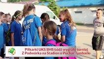 Drużyna z patentem na wygrywanie. Piłkarki UKS SMS Łódź znów były najlepsze w turnieju ZPNS o Puchar Tymbarku