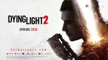 Dying Light 2 - E3 2019 Trailer
