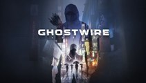 GhostWire: Tokyo - Trailer d'annonce E3 2019