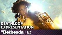 Deathloop Full Presentation | Bethesda Press Conference E3 2019
