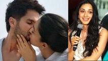 Kiara Advani on kissing scenes with Shahid Kapoor in Kabir Singh   FilmiBeat
