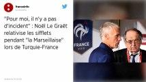 Marseillaise sifflée lors du match Turquie-France: «pas d'incident» pour Le Graët