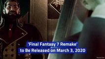Final Fantasy 7 Remake Arrives In 2020