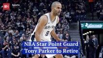 NBA Star Tony Parker Hangs Up His Sneakers