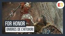 For Honor - E3 2019 Ombres de l'Hitokiri