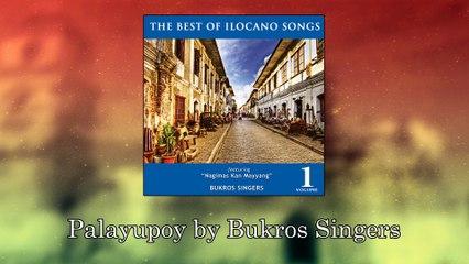 Bukros Singers – Palayupoy (Lyrics Video)