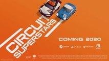 CIRCUIT SUPERSTARS - E3 2019 Announcement Trailer