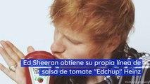 """Ed Sheeran obtiene su propia línea de salsa de tomate """"Edchup"""" Heinz"""