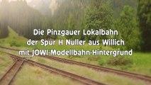 Die Magie des JOWI Modellbahn Hintergrund: Die Pinzgauer Lokalbahn der Spur H Nuller aus Willich - Ein Video von Pennula über Modelleisenbahnanlagen, Spielzeugeisenbahnen und Modellbahnanlagen