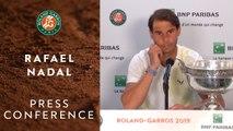 Rafael Nadal - Press Conference after his 12th RG Victory - Roland-Garros 2019