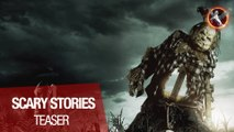 SCARY STORIES - Teaser VOST
