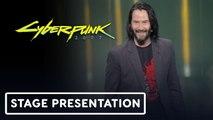 Keanu Reeves reveals CYBERPUNK 2077 - E3 2019