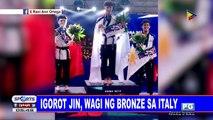 Igorot Jin, wagi ng bronze sa Italy