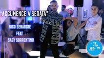 Nico Senatore Ft  Sasy Sorrentino - Accummence a serata (Ufficiale 2019)