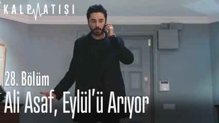 Ali Asaf, Eylül'ü arıyor - Kalp Atışı 28. Bölüm