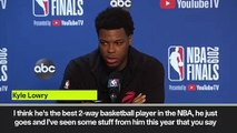 (Subtitled) 'He's the best 2-way basketball player in the NBA' Lowry on Leonard ahead of game 6