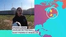En 2015, j'ai pu assister à des matchs de coupe du monde au Canada avec mon club de St-Pierre, j'ai adoré !