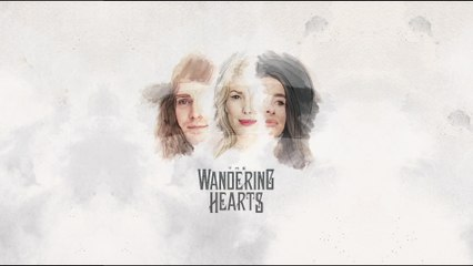 The Wandering Hearts - Nothing Breaks Like A Heart