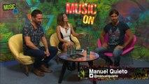"""Programa MusicON #30 Manuel Quieto / Mancha de Rolando #Entrevista """"Odio estar en casa, quiero estar de gira todo el tiempo"""""""