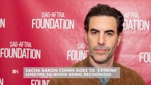 Sacha Baron Cohen Hides His Identity