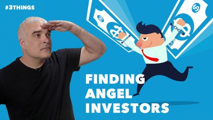 Where to Find Angel Investors (60-Second Video)