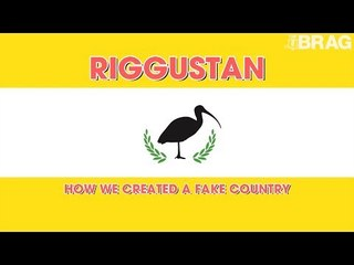 Riggustan - How We Created A Fake Country