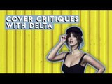 Cover Critiques with Delta Goodrem
