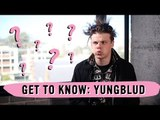 Get To Know YUNGBLUD
